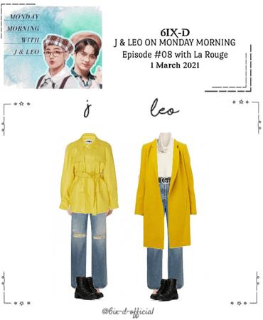 6IX-D [식스디] J & Leo Monday Mornings 210301