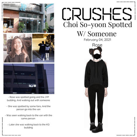 Crushes (호감) [Choi So-yoon] Spotted W/ Someone
