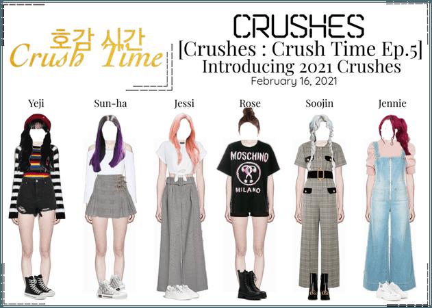 Crushes (호감) [Crush Time : Ep. 5]