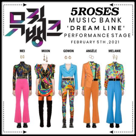 𝟱𝗥𝗢𝗦𝗘𝗦 5 장미 'DREAM LINE' MUSIC BANK STAGE