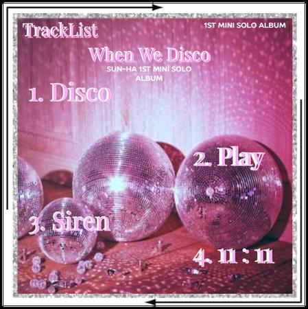 "Crushes (호감) Sun-ha ""When We Disco"" Tracklist"