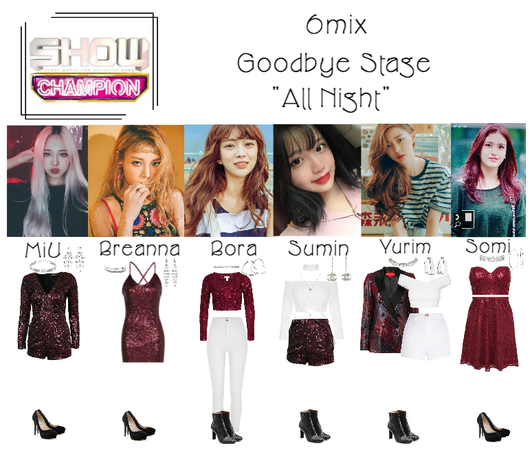 """《6mix》Show Champion Goodbye Stage """"All Night"""""""