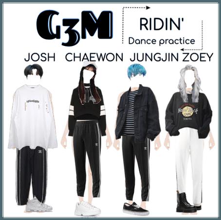 "G3M - ""RIDIN'"" DANCE PRACTICE REUPLOAD"