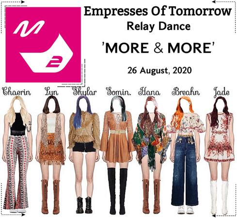 EOT(내일의 황후) | 'MORE & MORE' Relay Dance