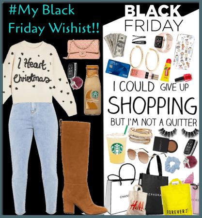 #My Black Friday Wishlist