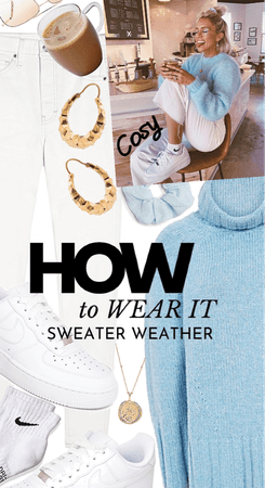 How to wear it: Sweater weather