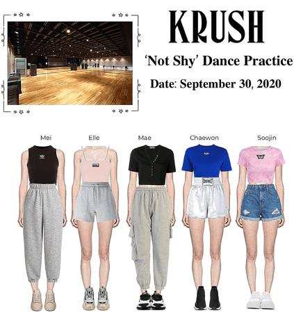 KRUSH 'Not Shy' Dance Practice