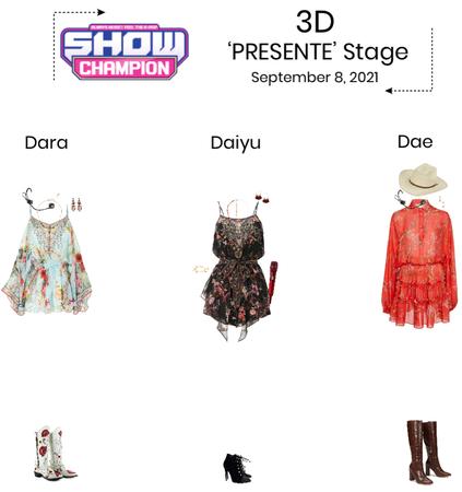 3D//'Presente' Show Champion Stage