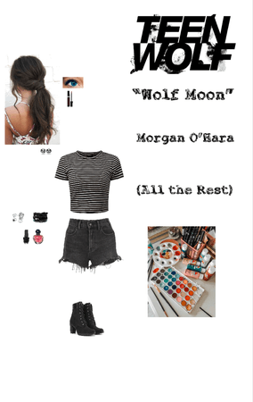 "Teen Wolf: ""Wolf Moon"" - Morgan O'Hara - All the Rest"