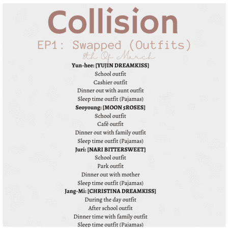 'COLLISION' OUTFITS EP. 1
