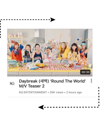 [Daybreak] 'Round The World M/V <Teaser 2>
