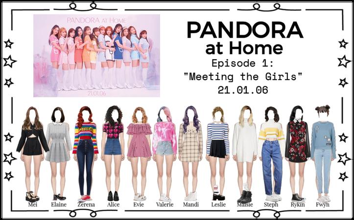 PANDORA at Home [Ep. 1]