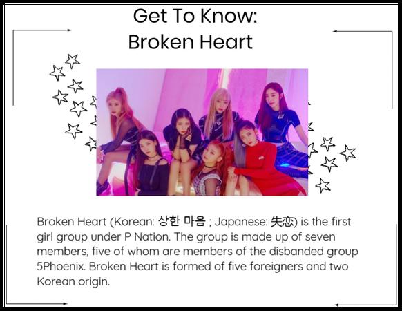 Get to know: Broken Heart