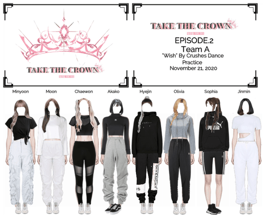 """Take The Crown"" Ep.2 [Team A] Dance Practice"