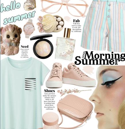 Hello summer| good morning