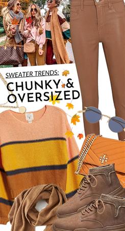Chunky & oversized