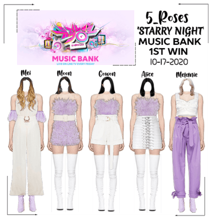 5ROSES 'Starry Night' MUSIC BANK Stage + 1st win
