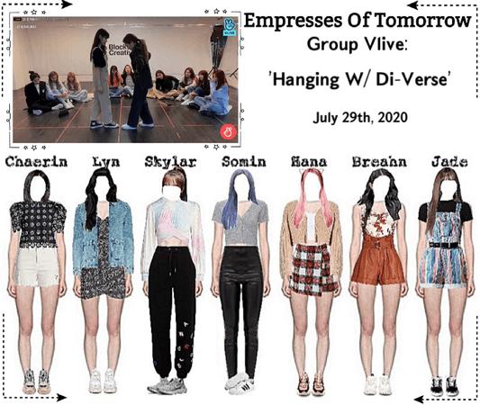 EOT(내일의 황후)   Group Vlive: Hanging w/ Di-Verse