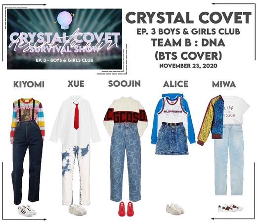 Crystal Covet (크리스탈 탐하다) Ep. 3 | Team B Stage