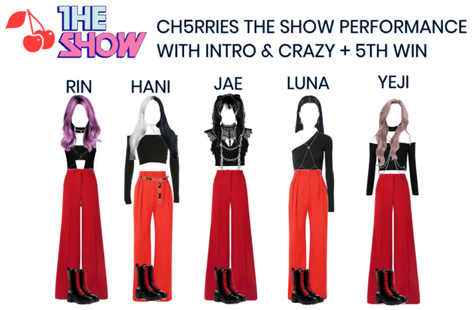 [CH5RRIES] The Show Debut Intro + Crazy