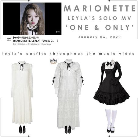 마리오네트 (𝗠𝗔𝗥𝗜𝗢𝗡𝗘𝗧𝗧𝗘) - [LEYLA] 'One & Only' Music Video