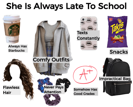 She is always late to school