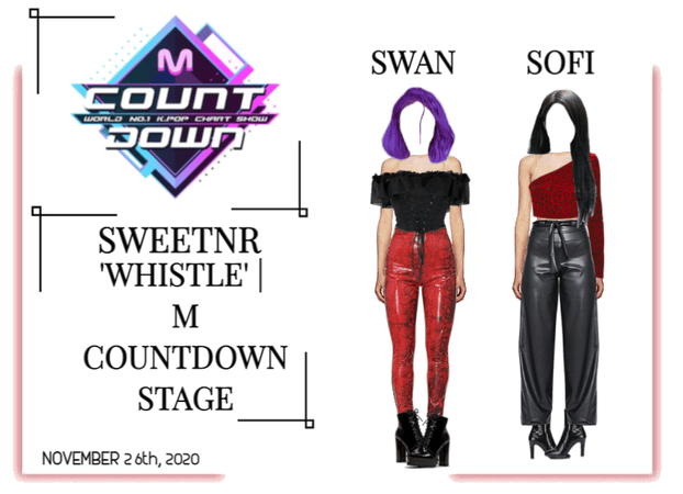 ~SWTNR~ 'WHISTLE' | M COUNTDOWN STAGE