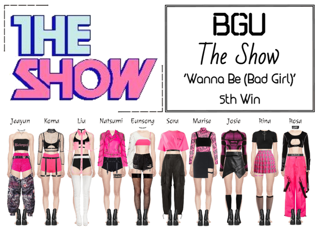 BGU The Show 'Wanna Be (Bad Girl)'