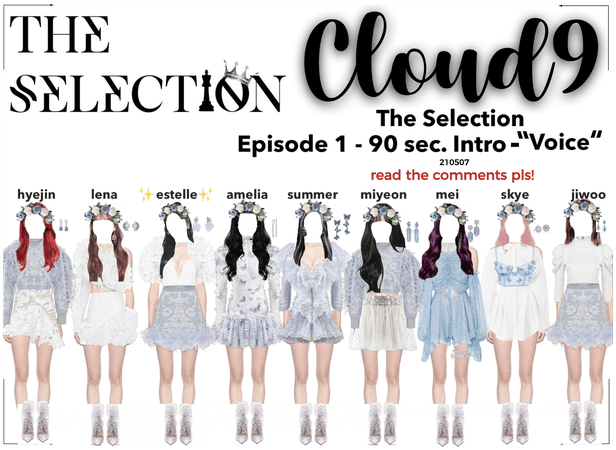 Cloud9 (구름아홉)   The Selection Ep. 1