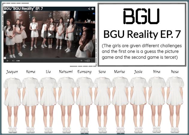 "BGU ""BGU Reality"" EP. 7"