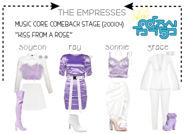 "[THE EMPRESSES] ""KISS FROM A ROSE"" STAGE"