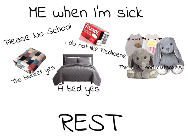 This is what I want When sick