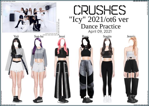 "Crushes (호감) ""Icy"" Dance Practice 2021 ver"