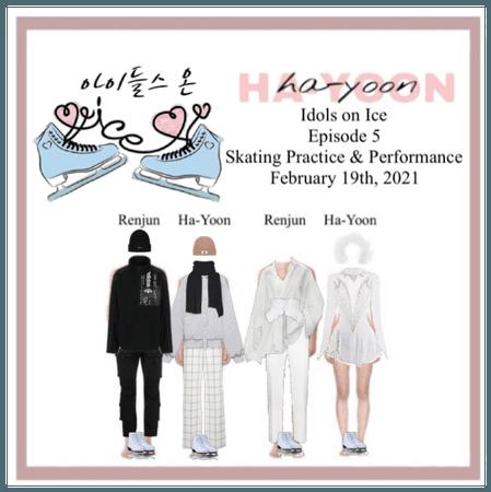 /HA-YOON/ Idols on Ice Episode 5