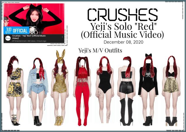 "Crushes (호감) [Yeji] ""빨개요 (RED)"" M/V"