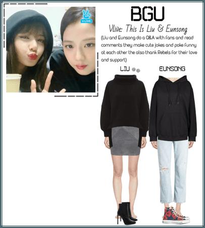BGU Vlive: This Is Liu & Eunsong