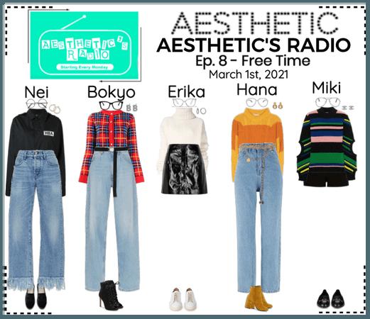 AESTHETIC (미적) [AESTHETIC'S RADIO] EP. 8