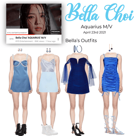 -BELLA CHOI-Aquarius M/V Outfits