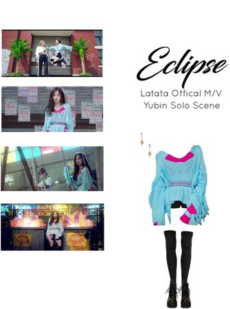 ECLIPSE Latata M/V Yubin Solo Scene
