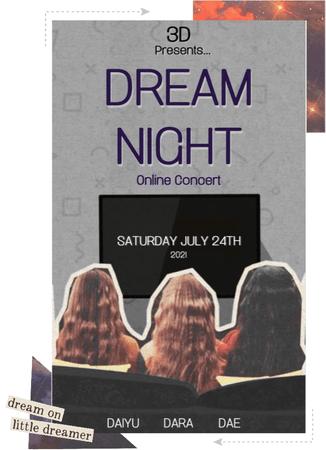 3D//DREAM NIGHT Online Concert (Read Description)