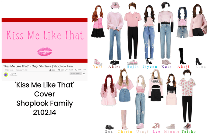 'Kiss Me Like That' Shoplook Family