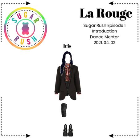 La Rouge [라로그]_ Sugar Rush episode 1: Introduction (2021. 04. 02)