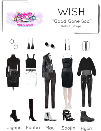 [WISH] Music Bank 'Good Gone Bad' Debut Stage