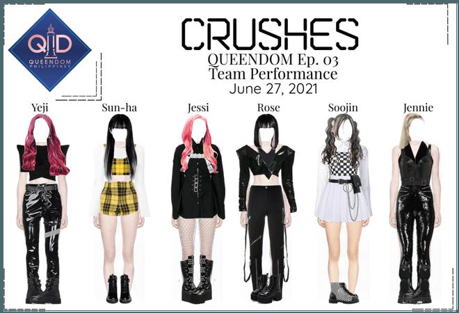 Crushes (호감) QUEENDOM Ep. 03
