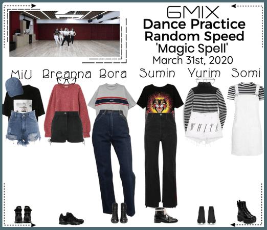 《6mix》'Magic Spell' Random Speed Dance Practice
