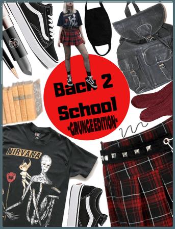 Back 2 school- grunge edition