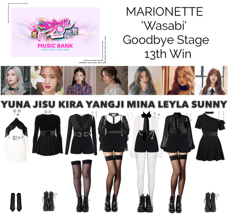 MARIONETTE (마리오네트) Music Bank Goodbye Stage 'Wasabi'