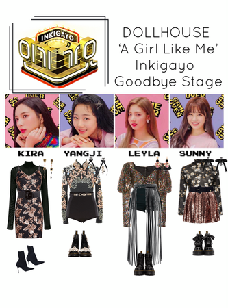 {DOLLHOUSE} Inkigayo 'A Girl Like Me' Goodbye Stage