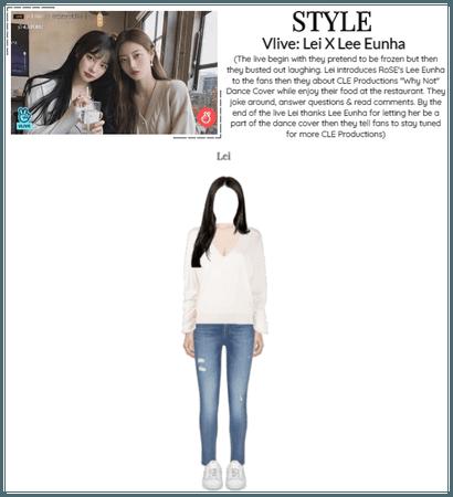 STYLE Vlive: Lei X Lee Eunha