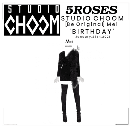5ROSES (Mei) 'Birthday' Performance Studio Choom